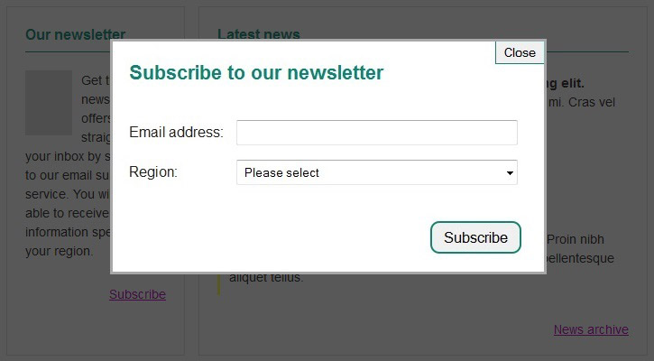 """Figure 1. Example of a lightbox - an overlay window with a main heading """"Subscribe to our newsletter"""", containing two input fields ('Email address' and 'Region'), and two buttons ('Subscribe' button at the bottom and 'Close' button at the top). This overlay is displayed on top of the main page content which is dimmed."""