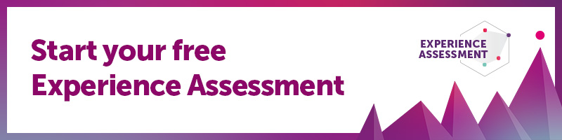 Start your free Experience Assessment